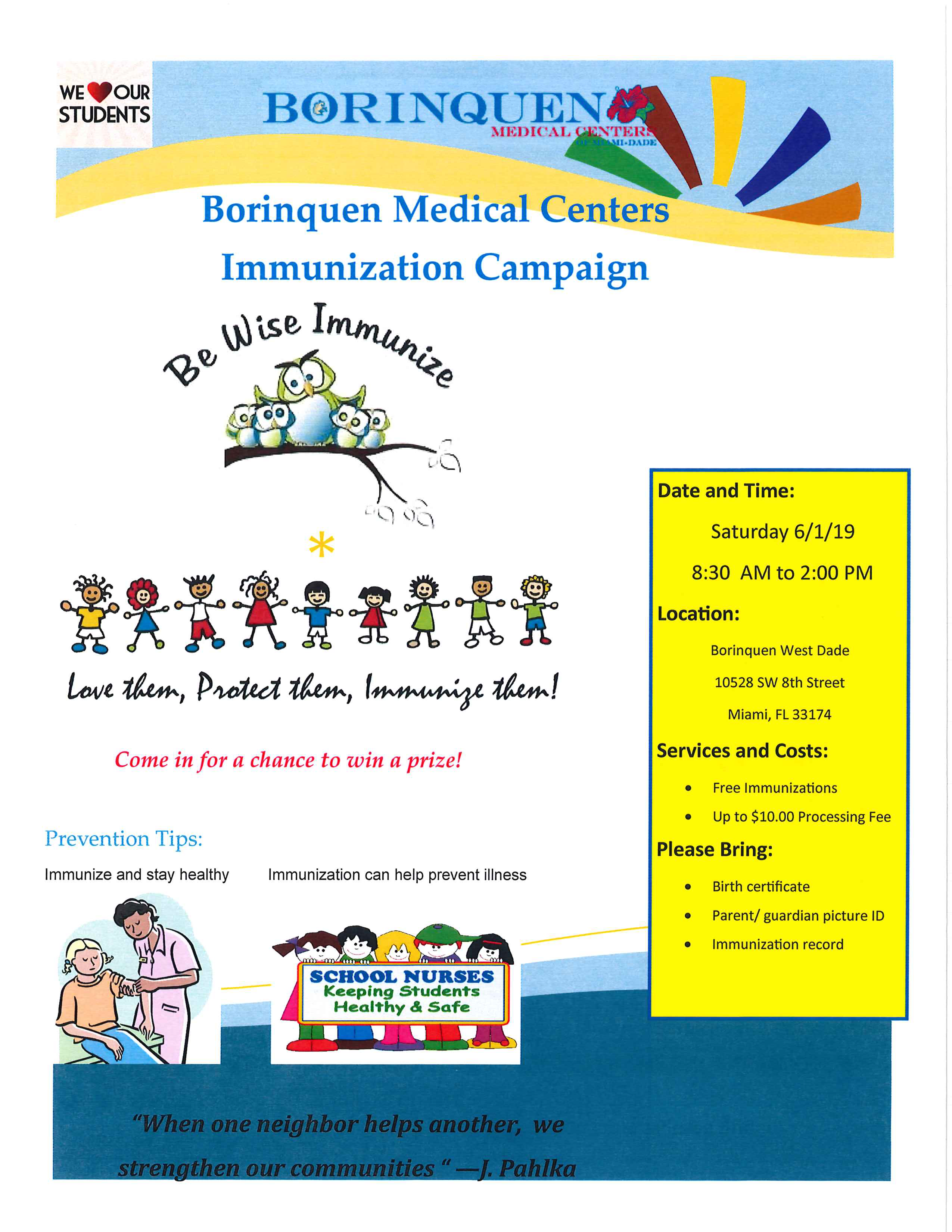 Immunization Campaign @ Borinquen West Dade | Miami | Florida | United States